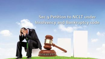 Section 9 Petition to NCLT under Insolvency and Bankruptcy Code