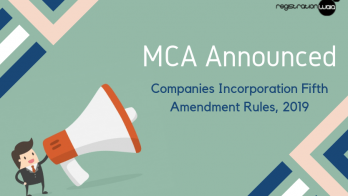 MCA Announced: Companies (Incorporation) Fifth Amendment Rules 2019