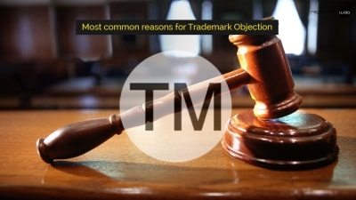 Most Common Reasons for Trademark Objection