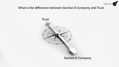 Difference between Section 8 company and Trust Registration