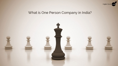 What is One Person Company in India?