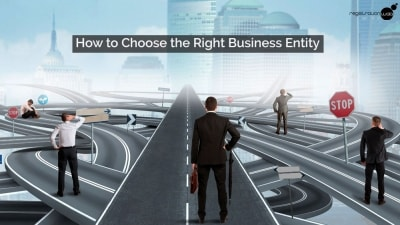 How to Choose the Right Business Entity