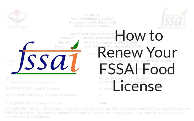 How to Renew Your FSSAI Food License?