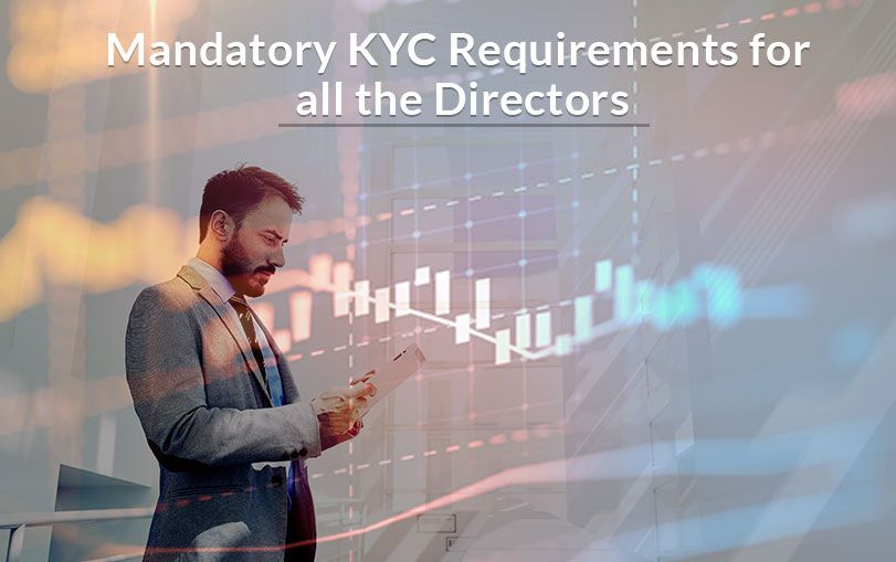 What are the Mandatory KYC Requirements for all the Directors?