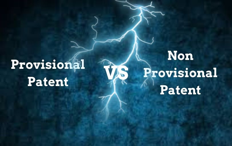 What is the Difference between the Provisional and Non-Provisional Patent?