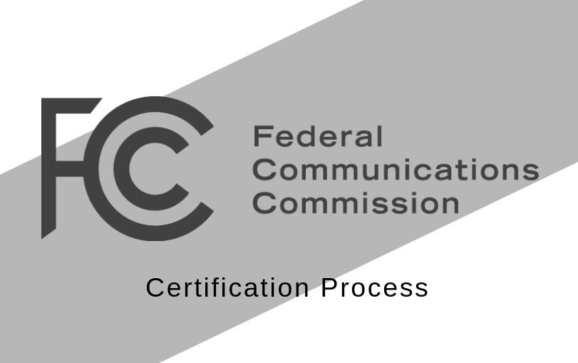 FCC Certification Process