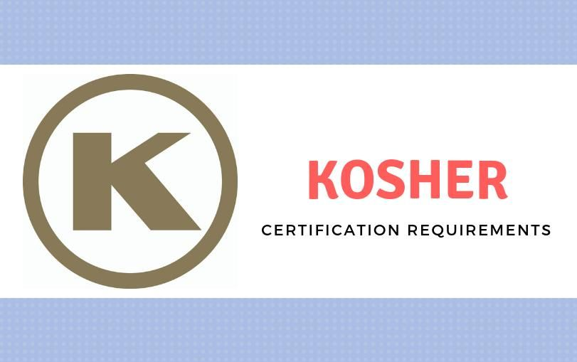 Kosher Certification Requirements