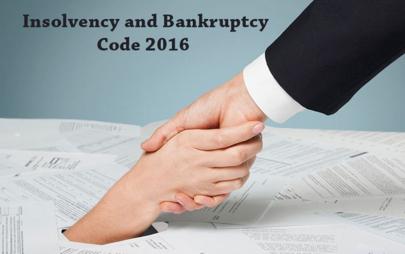 Insolvency and Bankruptcy Code 2016: Overall Scheme