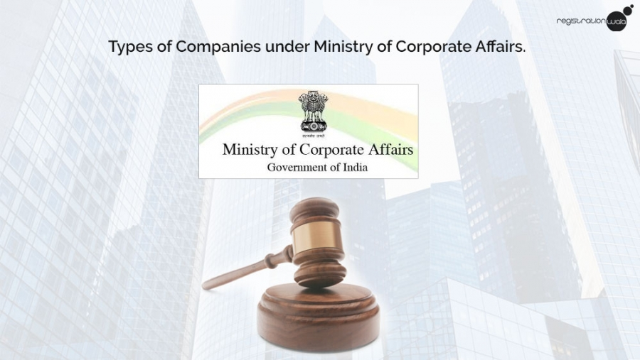 Types of Companies under Ministry of Corporate Affairs