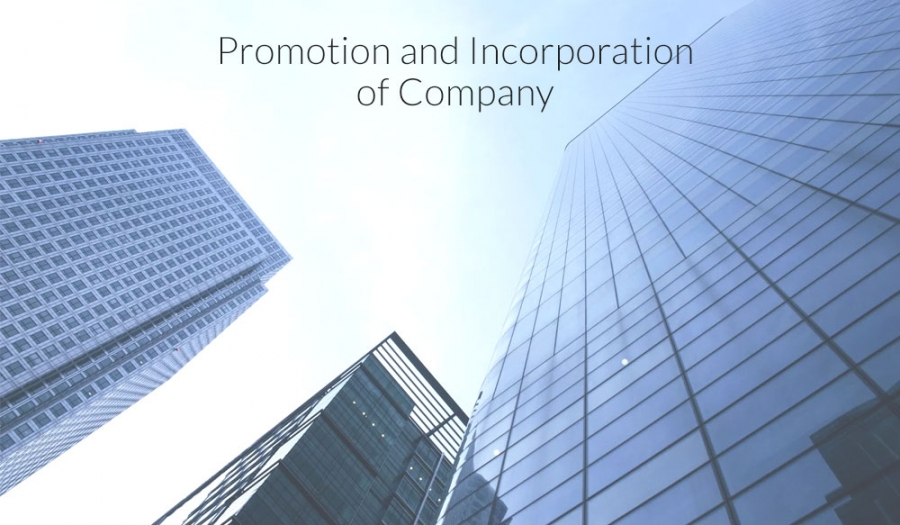 Promotion and Incorporation of Company