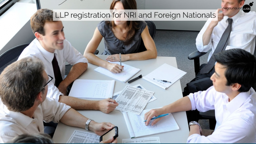 LLP registration for NRI and Foreign Nationals
