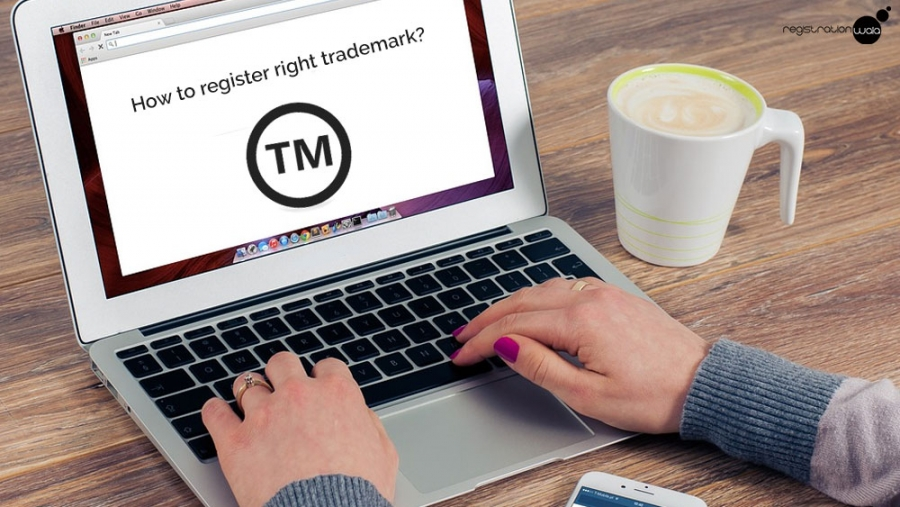 How to Register Right Trademark?