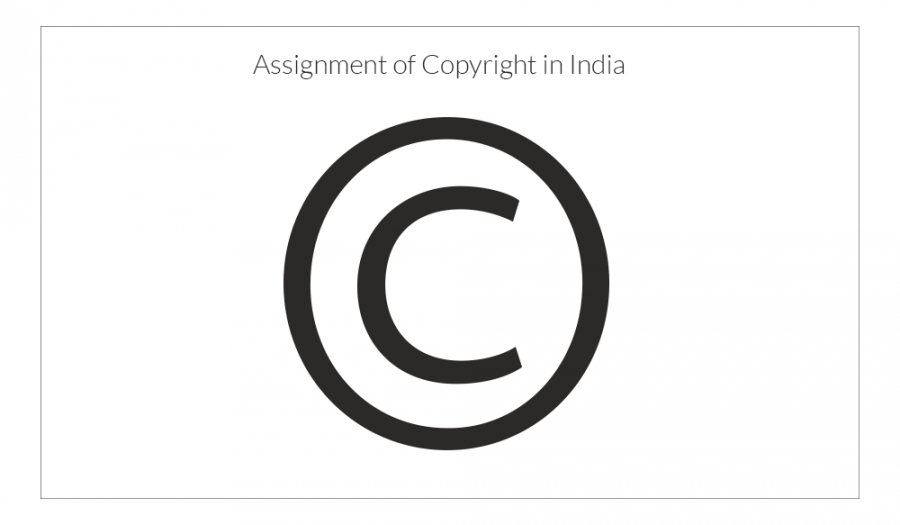 Assignment of Copyright in India