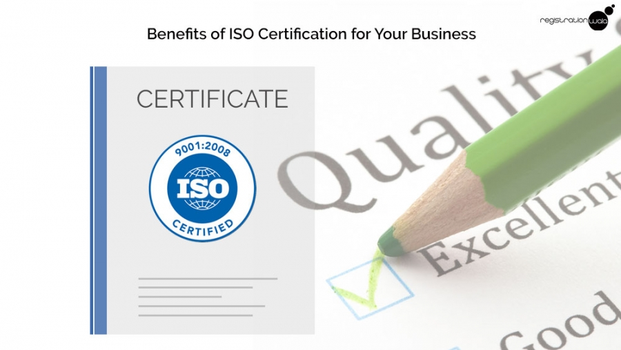 Benefits of ISO Certification for Your Business